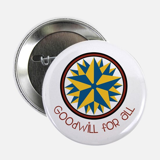 """Goodwill For All 2.25"""" Button"""