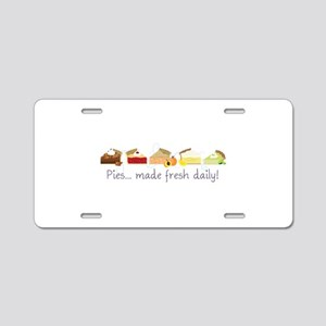 Made Fresh Daily! Aluminum License Plate