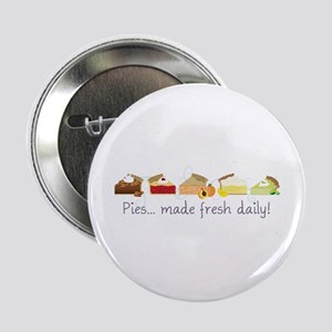 """Made Fresh Daily! 2.25"""" Button"""