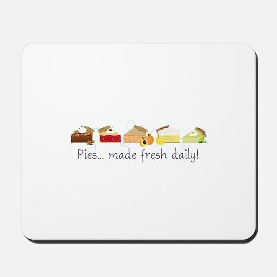 Made Fresh Daily! Mousepad