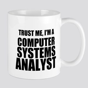 Trust Me, I'm A Computer Systems Analyst Mugs