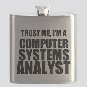 Trust Me, I'm A Computer Systems Analyst Flask