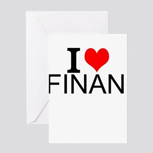 I Love Finance Greeting Cards