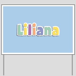 Liliana Spring14 Yard Sign