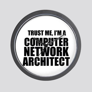 Trust Me, I'm A Computer Network Architect Wall Cl