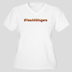 #YesAllGingers Plus Size T-Shirt