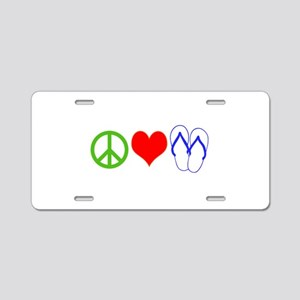 PEACE, LOVE, FLIP-FLOPS (THONGS) Aluminum License