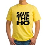 Save The Ho Yellow T-Shirt