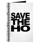 Save The Ho Journal