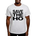 Save The Ho Light T-Shirt