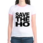 Save The Ho Jr. Ringer T-Shirt