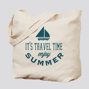 It's travel time enjoy summer Tote Bag