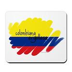 Colombiana Orgullosa Mousepad