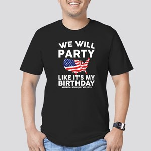 We Will Party Like Its my Birthday T-Shirt
