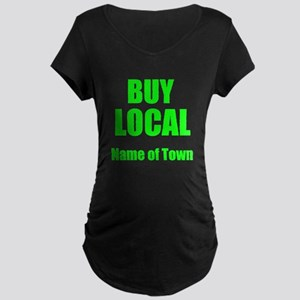 Buy Local Maternity T-Shirt