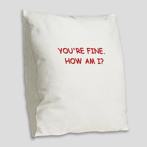 psych joke Burlap Throw Pillow