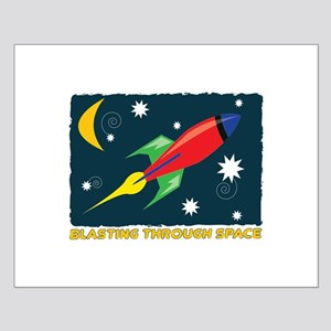 Blasting Through Space Posters
