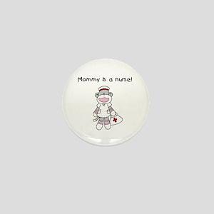 Mommy is a Nurse Mini Button