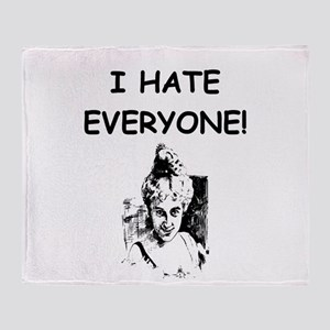 i hate everyone Throw Blanket