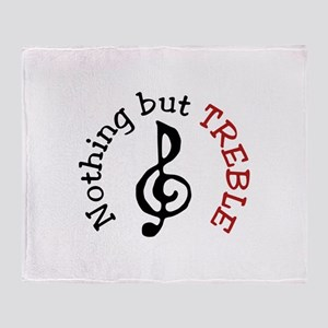 Nothing but TREBLE Throw Blanket