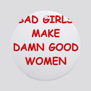 bad girls Ornament (Round)
