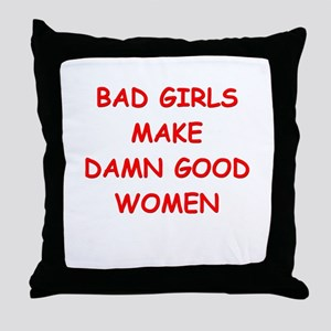 bad girls Throw Pillow