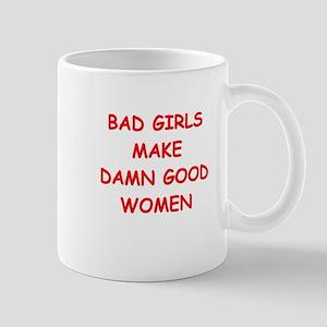 bad girls Mugs