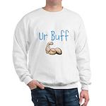 Ur Buff Sweatshirt