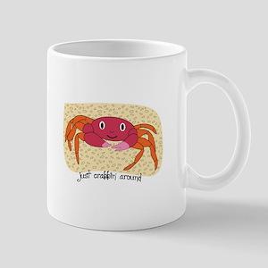 Just Crabbin Around Mugs