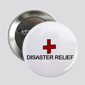 """Disaster Relief 2.25"""" Button"""
