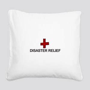 Disaster Relief Square Canvas Pillow