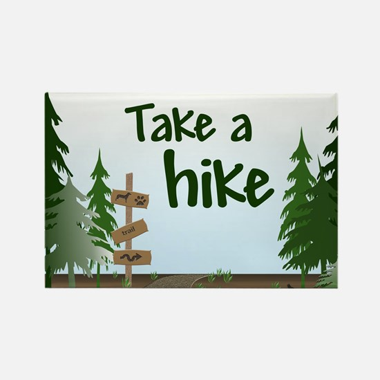 Take a hike Rectangle Magnet