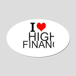 I Love High Finance Wall Decal