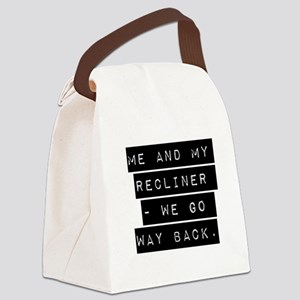 Me And My Recliner Canvas Lunch Bag