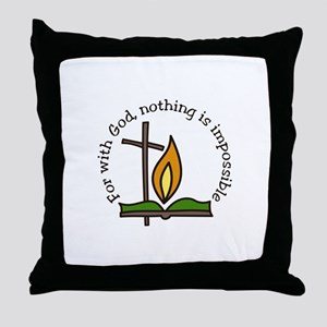 For With God, nothing is impossible Throw Pillow