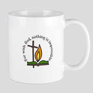 For With God, nothing is impossible Mugs