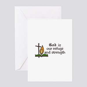 God Is Our Refuge and strength Greeting Cards