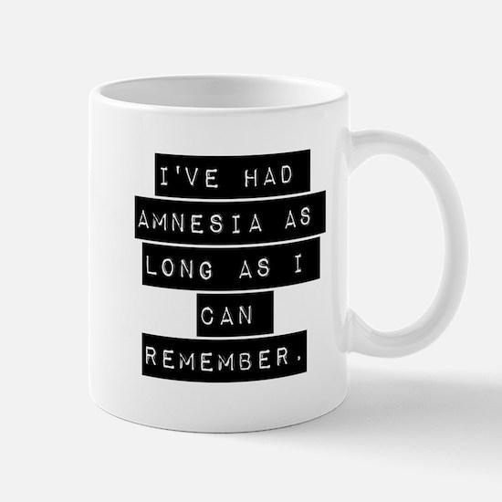 Ive Had Amnesia Mugs