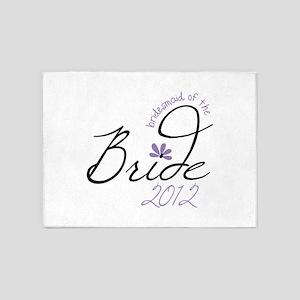 Bridesmaid of The Bride 2012 5'x7'Area Rug