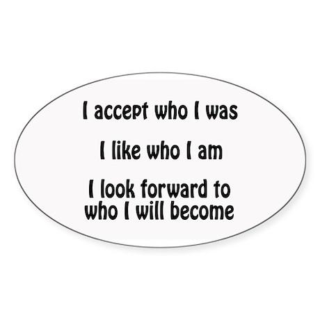 I Accept Me White Oval Sticker