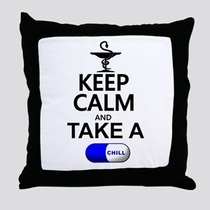 Keep Calm and Take a Chill Pill Throw Pillow