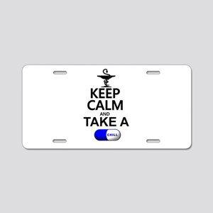 Keep Calm and Take a Chill Aluminum License Plate