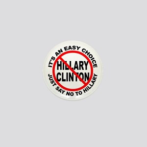 Say No to Hillary Clinton Mini Button