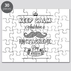 Keep calm and have a fun(tache)tic day! Puzzle