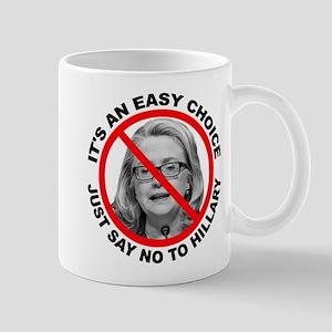 Say No to Hillary Clinton Mug
