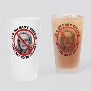 Say No to Hillary Clinton Drinking Glass