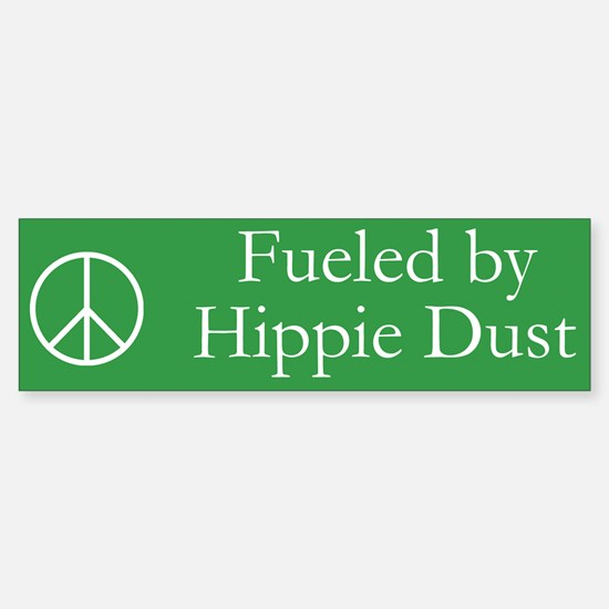 Fueled by Hippie Dust Bumper Bumper Stickers
