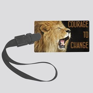 Courage To Change Large Luggage Tag