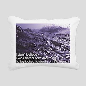 I Don't Believe... Rectangular Canvas Pillow