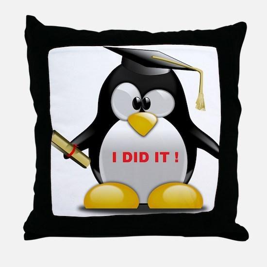 I DID IT , GRADUATION PENGUIN Throw Pillow
